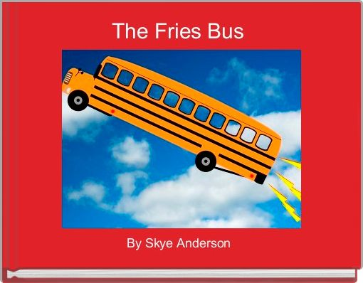 The Fries Bus
