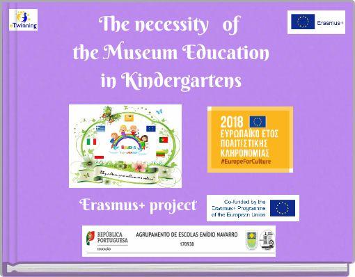 The necessityofthe Museum Educationin Kindergartens