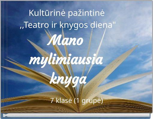 Kultūrinė pažintinė ,,Teatro ir knygos diena