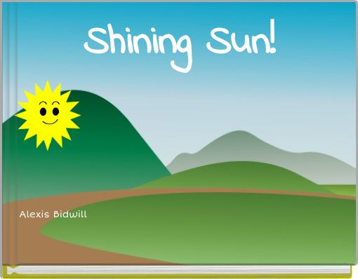 Shining Sun!