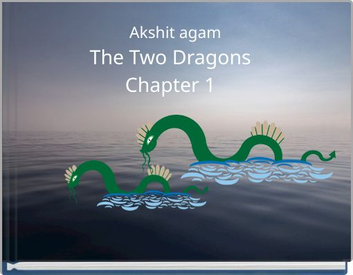 The Two Dragons Chapter 1