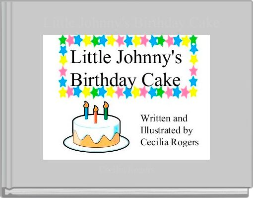 Little Johnny's Birthday Cake