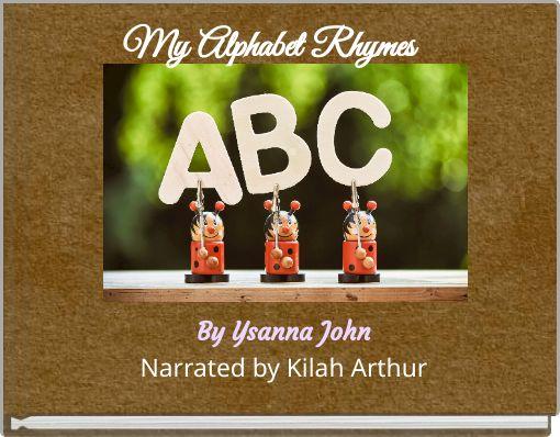 My Alphabet Rhymes