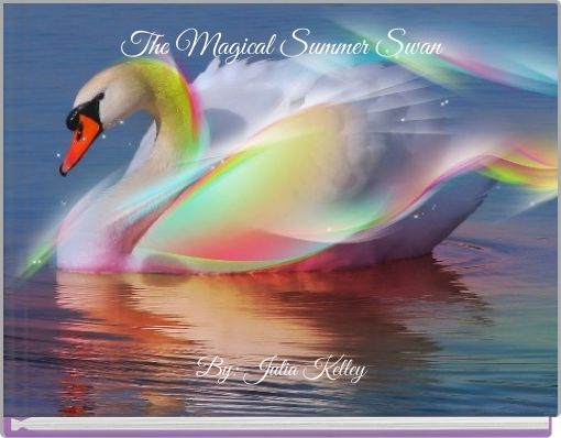 The Magical Summer Swan