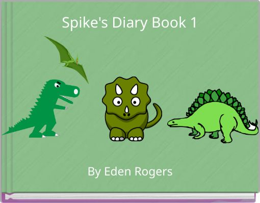Spike's Diary Book 1