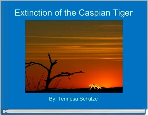 Extinction of the Caspian Tiger