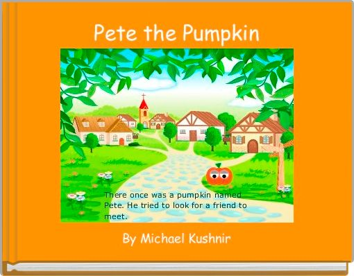 Pete the Pumpkin