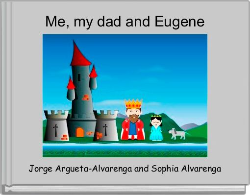 Me, my dad and Eugene