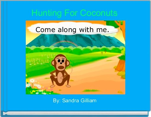 Hunting For Coconuts