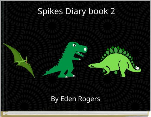 Spikes Diary book 2