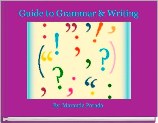 Guide to Grammar & Writing