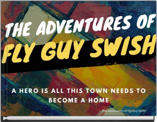 The Adventures of Fly Guy Swish