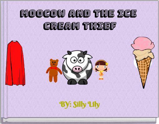 Moocow and the ice cream thief