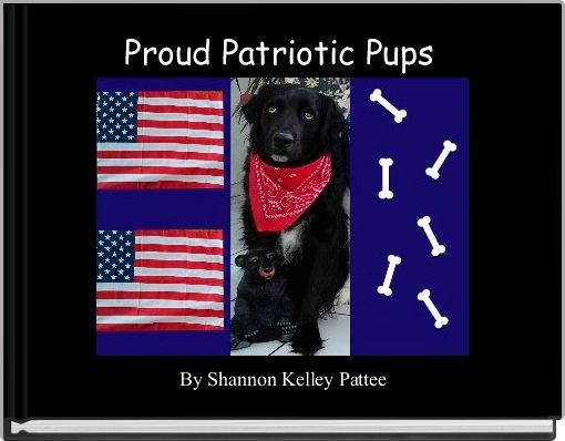 Proud Patriotic Pups