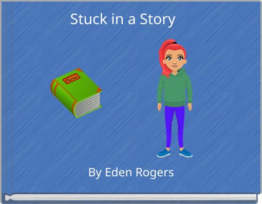 Stuck in a Story