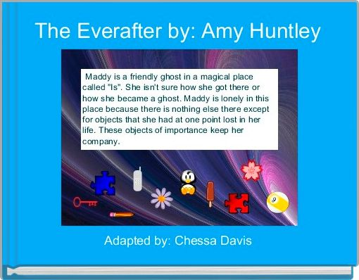 The Everafter by: Amy Huntley