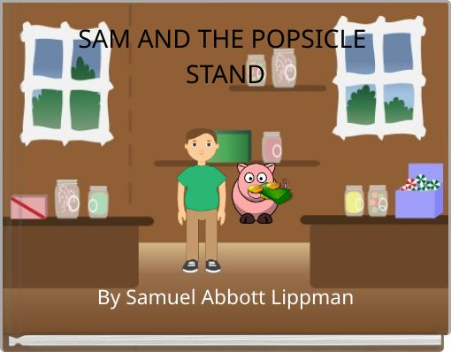 SAM AND THE POPSICLE STAND