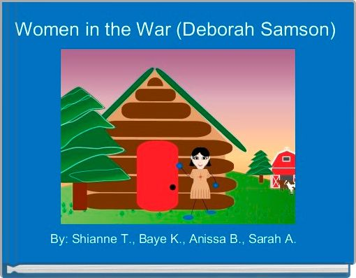 Women in the War (Deborah Samson)