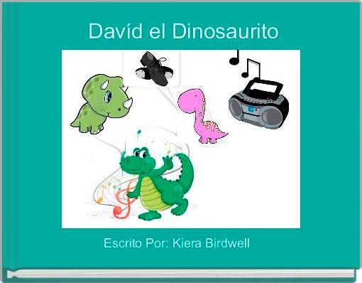 Davíd el Dinosaurito
