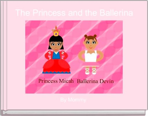 The Princess and the Ballerina