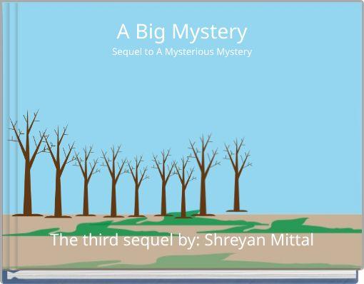 A big Mystery