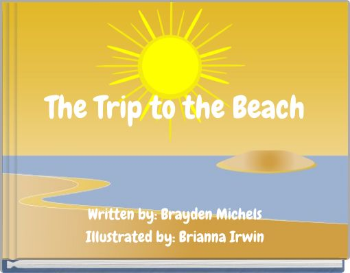 The Trip to the Beach
