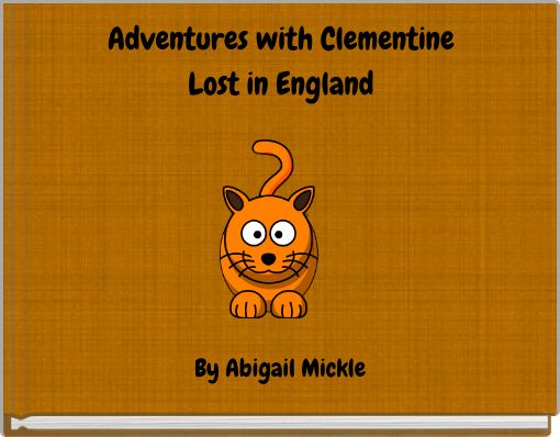 Adventures with Clementine Lost in England