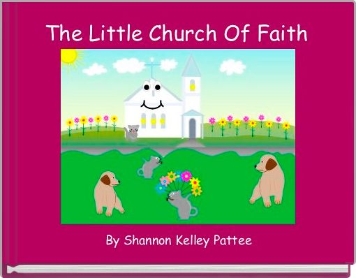 The Little Church Of Faith