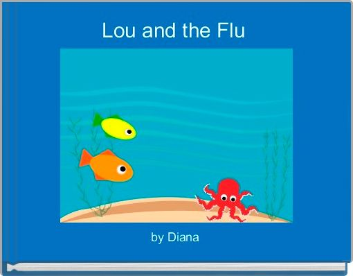 Lou and the Flu