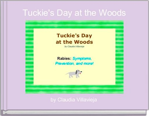 Tuckie's Day at the Woods