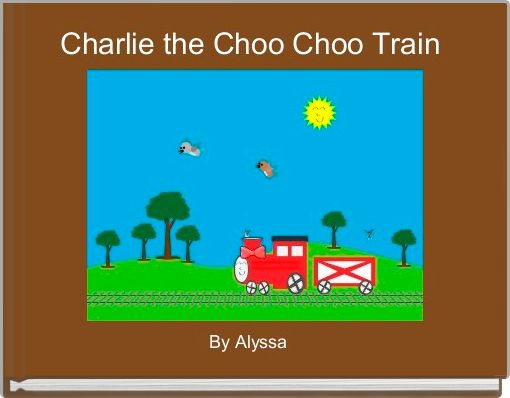 Charlie the Choo Choo Train