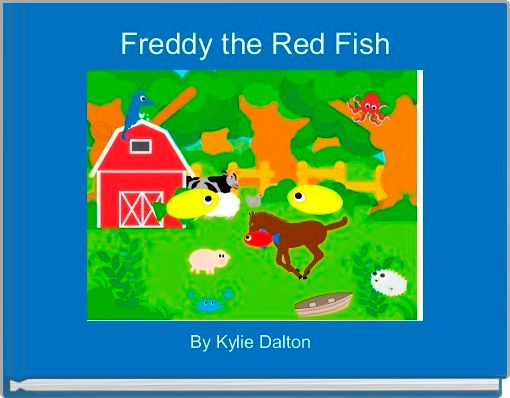 Freddy the Red Fish