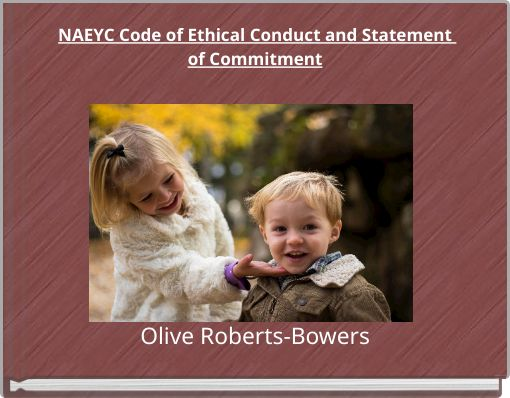 NAEYC Code of Ethical Conduct and Statement of Commitment