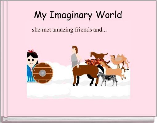 My Imaginary World