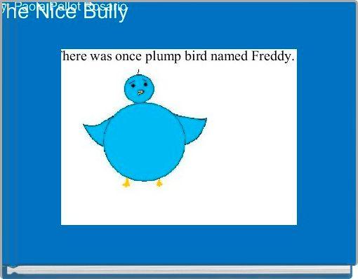 The Nice Bully