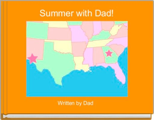 Summer with Dad!