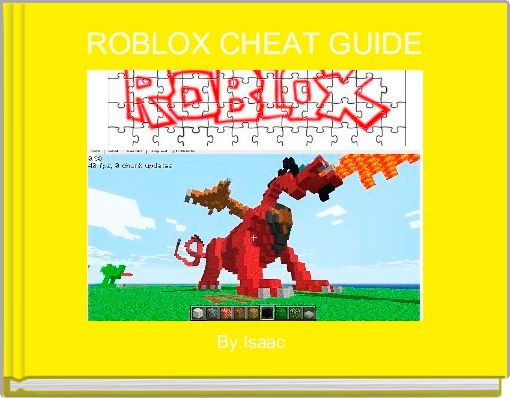ROBLOX CHEAT GUIDE