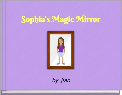 Sophia's Magic Mirror