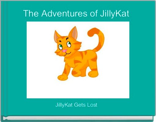 The Adventures of JillyKat