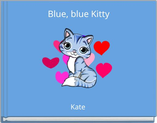 Blue, blue Kitty