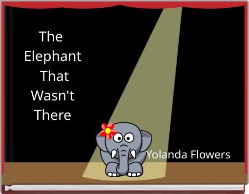 The Elephant That Wasn't There