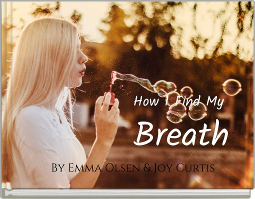 How I Find My Breath