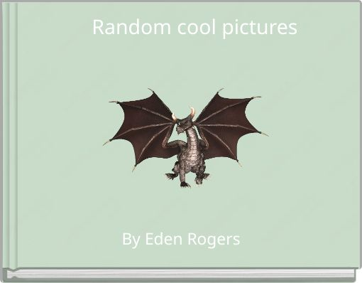 Random cool pictures