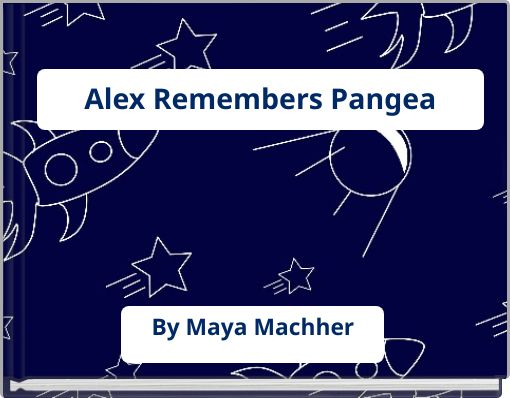 Alex Remembers Pangea