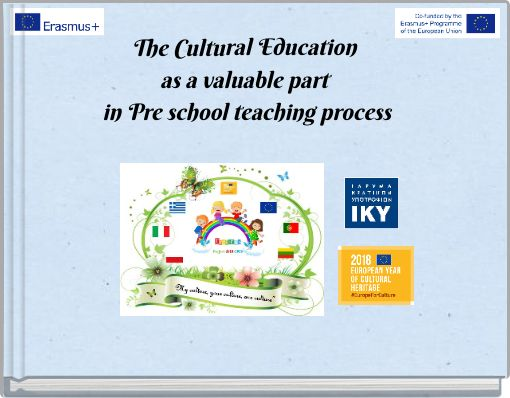 The Cultural Education as a valuable part in Pre school teaching process