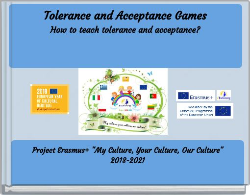 Tolerance and Acceptance Games How to teach tolerance and acceptance?