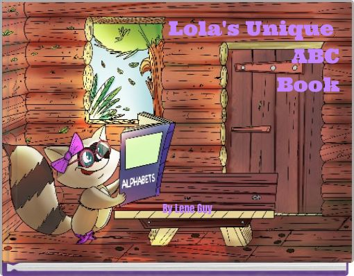 Lola's Unique ABCBook By Lene Guy