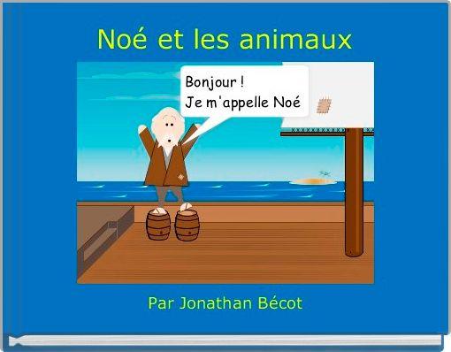 Noé et les animaux