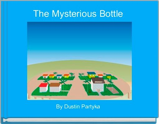 The Mysterious Bottle
