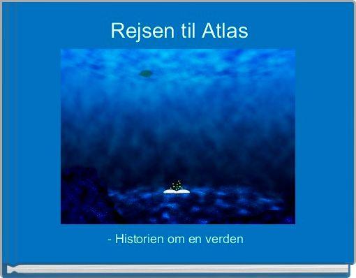 Rejsen til Atlas